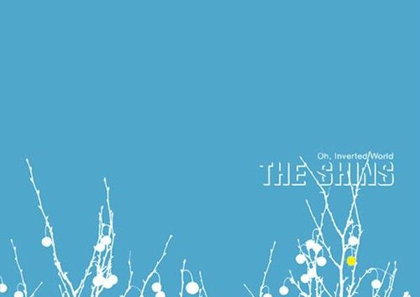 The Shins Oh, Inverted World